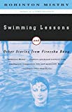 Mistry, Rohinton: Swimming Lessons