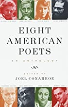 Eight American Poets: An Anthology by Joel…