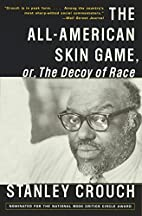 The All-American Skin Game, or Decoy of…