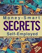 Money-Smart Secrets for the Self-Employed…