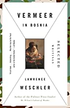 Vermeer in Bosnia: Selected Writings by…