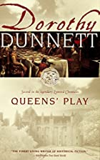 Queens' Play: Second In The Legendary Lymond…