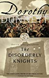Dunnett, Dorothy: Disorderly Knights