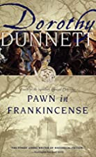 Pawn in Frankincense (Lymond Chronicles, Bk…