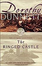 The Ringed Castle by Dorothy Dunnett