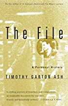 The File: A Personal History by Timothy…