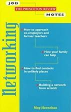 Princeton Review: Job Notes: Networking (Job…