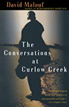 The Conversations at Curlow Creek by David…