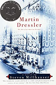 Martin Dressler: The Tale of an American…