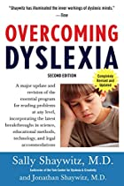 Overcoming Dyslexia: A New and Complete&hellip;