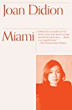 Didion, Joan: Miami