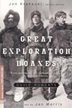 Great Exploration Hoaxes by David Roberts
