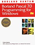 Swan, Tom: Borland Pascal 7.0 Program for Windows