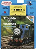 Awdry, W.: Trouble for Thomas and Other Stories
