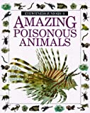 Parsons, Alexandra: Amazing Poisonous Animals