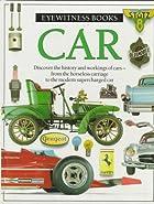 Eyewitness Books: Car by Richard Sutton
