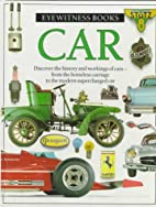 Eyewitness Books: Car by Richard Sutton