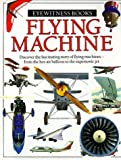 Nahum, Andrew: Flying Machine