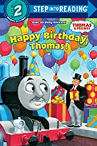 Happy Birthday, Thomas! by Rev. W. Awdry