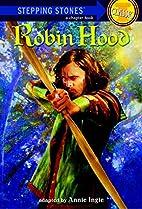 Robin Hood (A Stepping Stone Book) by Annie…