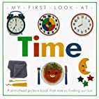 My First Look at Time (My First Look at) by…