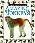 Amazing Monkeys (Eyewitness Juniors) by…