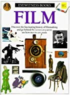 Eyewitness Books: Film by Richard Platt