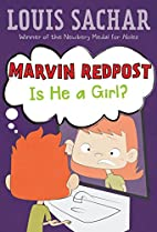 Marvin Redpost: Is He a Girl? by Louis…