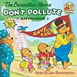 Berenstain, Stan: Berenstain Bears Don't Pollute
