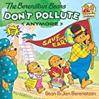 The Berenstain Bears Don't Pollute (Anymore)…