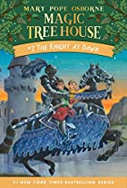 Magic Tree House #2: The Knight at Dawn by…