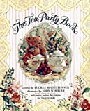 Wheeler, Jody: The Tea Party Book