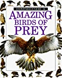 Parry-Jones, Jemima: Amazing Birds of Prey