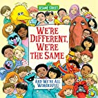 We're Different, We're the Same…