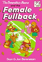 The Berenstain Bears and the Female Fullback…