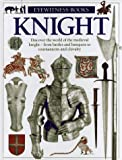 Gravett, Christopher: Knight (Eyewitness Books)