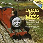 James in a Mess and Other Thomas the Tank…
