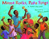 Van Laan, Nancy: Mama Rocks, Papa Sings