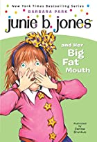 Junie B. Jones and Her Big Fat Mouth Book &…