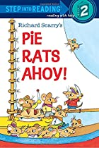 Richard Scarry's Pie Rats Ahoy! by Richard…