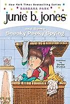 Junie B. Jones and Some Sneaky Peeky Spying…