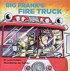 Big Frank's Fire Truck (Pictureback(R))…