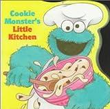 Cooke, Tom: Cookie Monster's Little Kitchen (Random House Picturebacks)