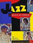 Jazz: My Music, My People: (ALA Notable…