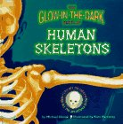 Novak, Michael: The Glow-in-the-Dark Book of Human Skeletons