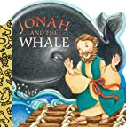 Jonah and the Whale (A Chunky Book(R)) by…