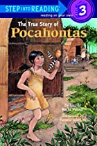 The True Story of Pocahontas by Lucille Rech…