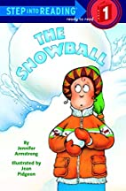 The Snowball by Jennifer Armstrong