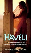 Haveli by Suzanne Fisher Staples
