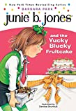 Park, Barbara: Junie B. Jones and the Yucky Blucky Fruitcake